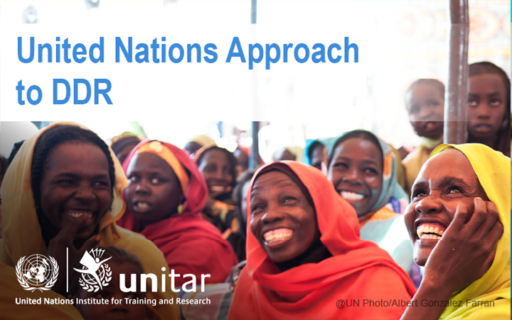 UN APPROACH TO DDR – UPDATED ONLINE COURSE FOR UNVS