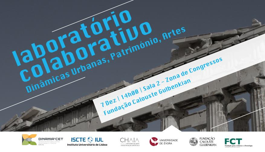 Laboratório Colaborativo : dinâmicas urbanas, património, artes : 07 de Dez @Fundação Calouste Gulbenkian