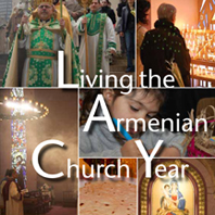 Living the Armenian Church Year