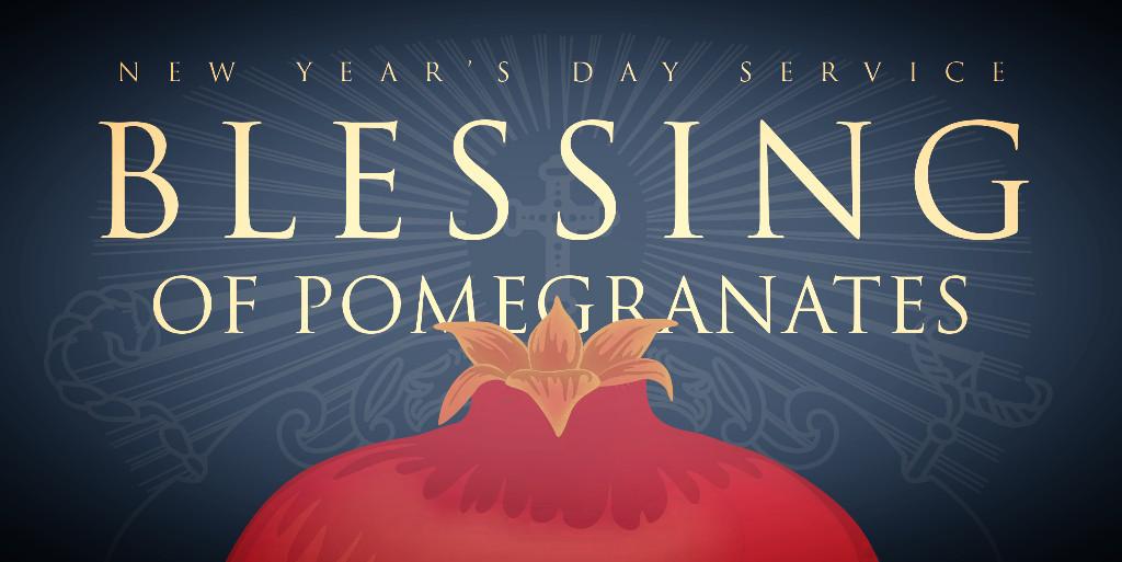 Blessing of Pomegranates