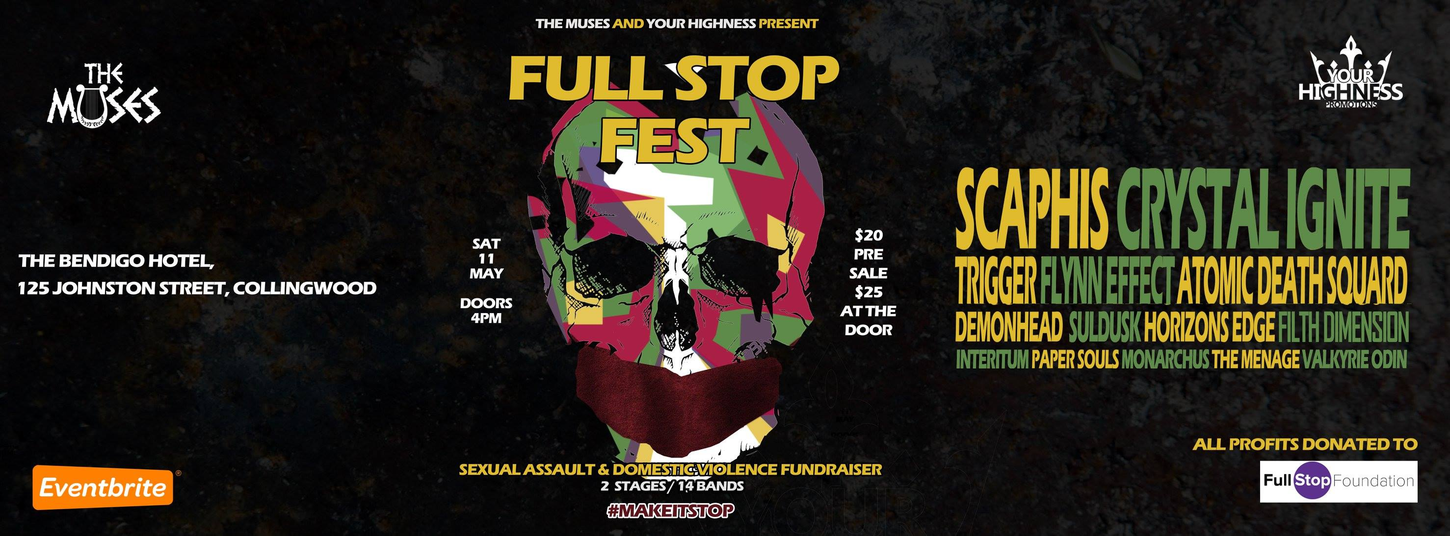 Saturday, May 11 BENDIGO HOTEL, COLLINGWOOD Stopping Sexual Assault & Domestic Violence, Full Stop