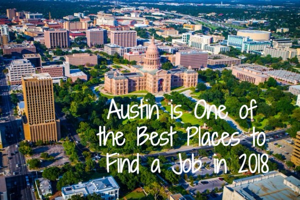Austin tops list of America's best places to find a job in 2018