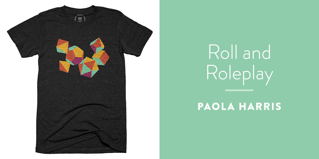 Roll and Roleplay by Paola Harris