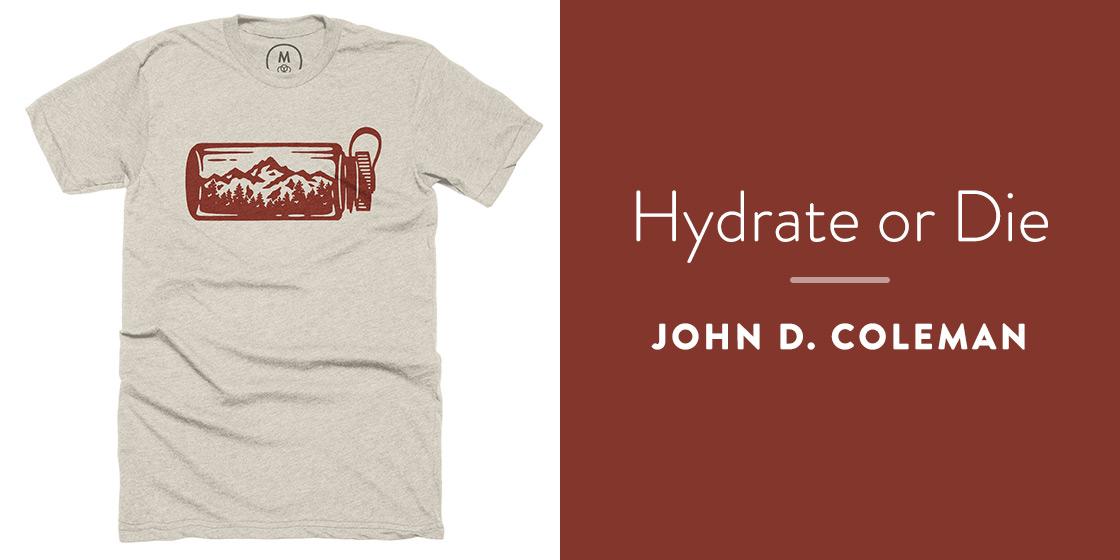 Hydrate or Die by John D. Coleman