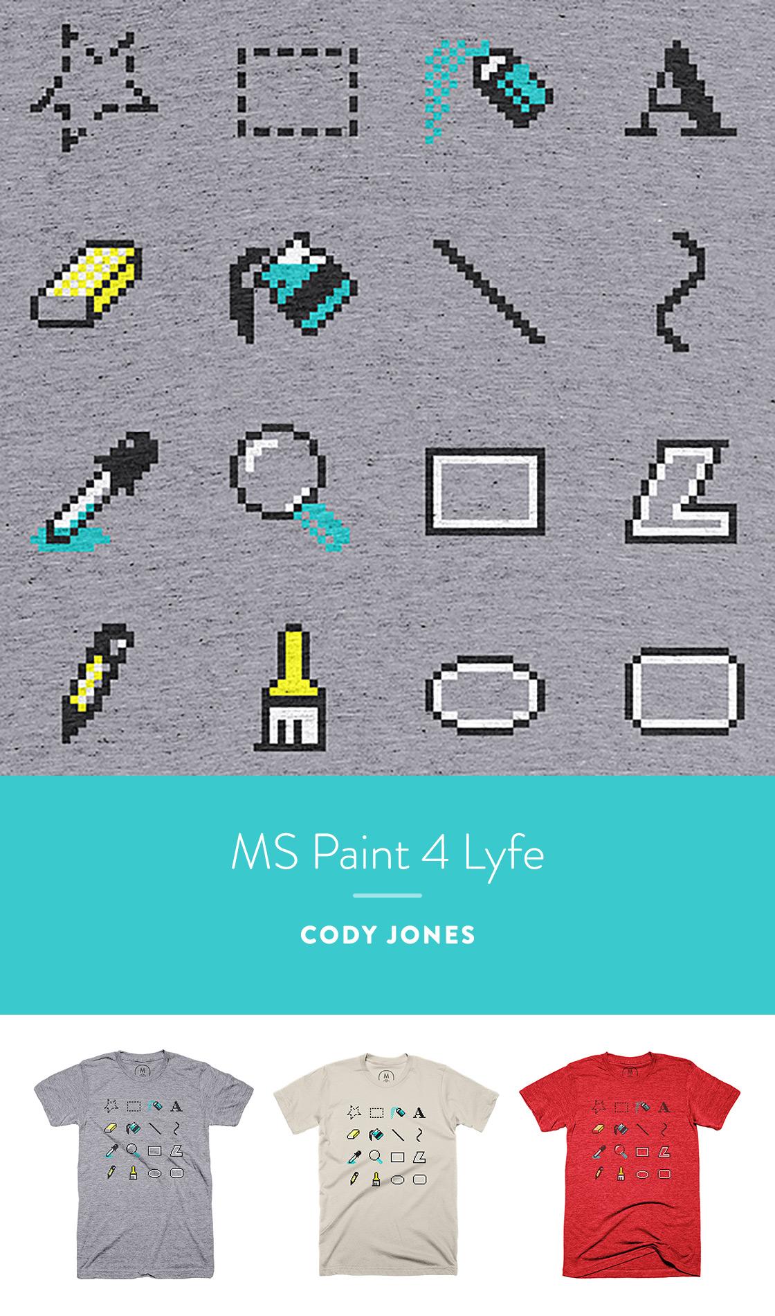 MS Paint 4 Lyfe by Cody Jones