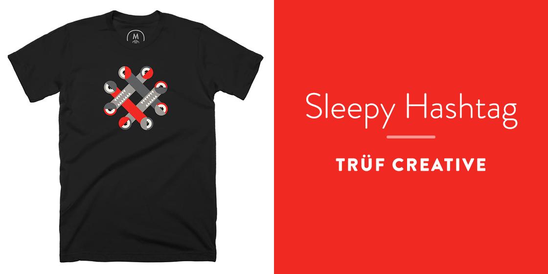 Sleepy Hashtag by Trüf Creative