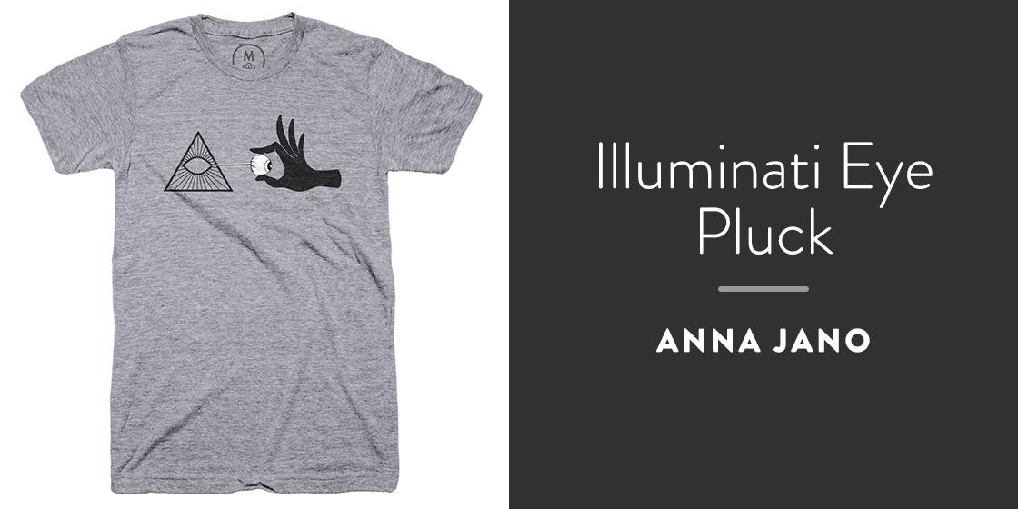 Illuminati Eye Pluck by Anna Jano