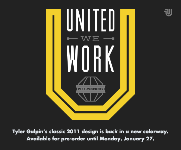 Tyler Galpin + United Pixelworkers