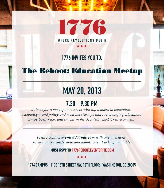 The Reboot: Education Meetup @ 1776 | Washington | District of Columbia | United States