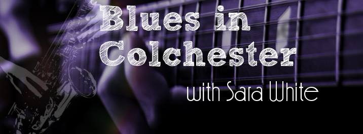 Blues in Colchester - Saturday 6th May - Langham, Colchester