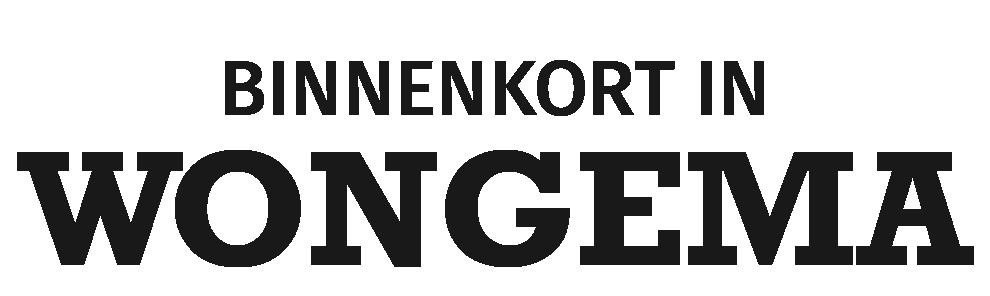 BINNENKORT IN WONGEMA