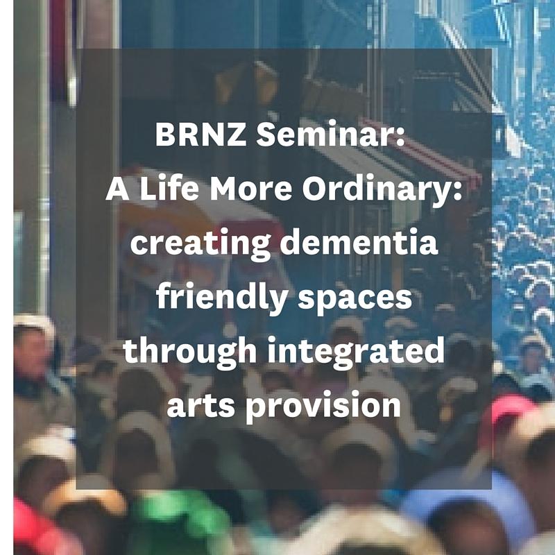 BRNZ Seminar A Life More Ordinary