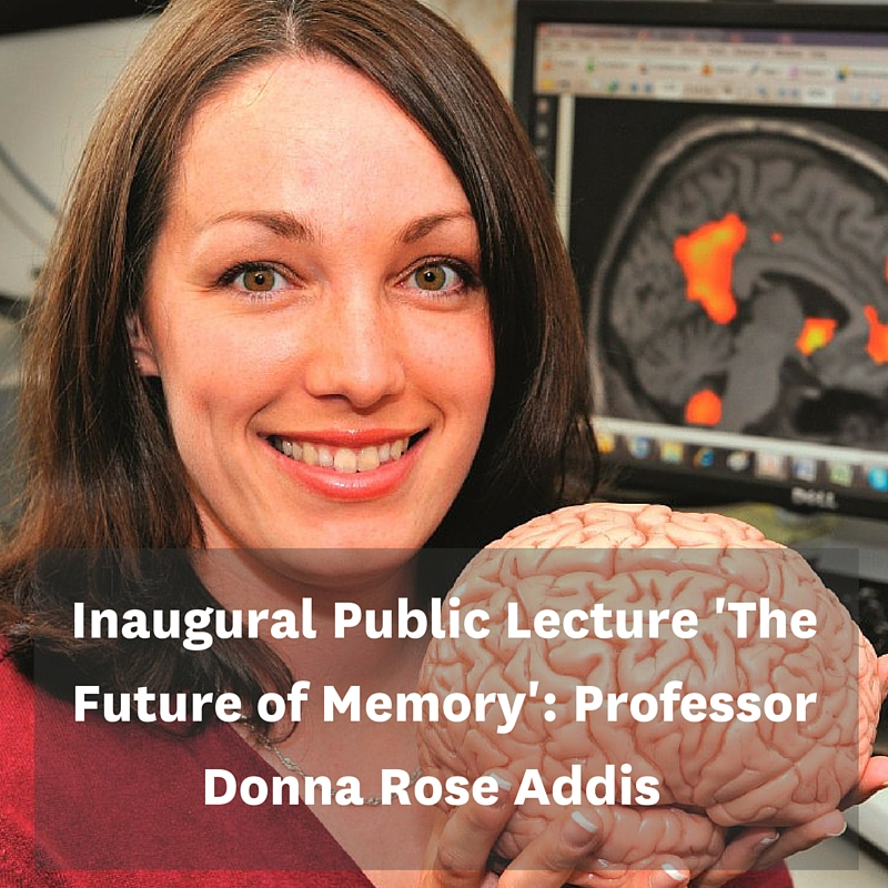 Inaugural Public Lecture 'The Future of Memory': Professor Donna Rose Addis - 18 August, 2016 at Fale Pasifika