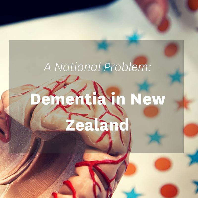A National Problem: Dementia In New Zealand