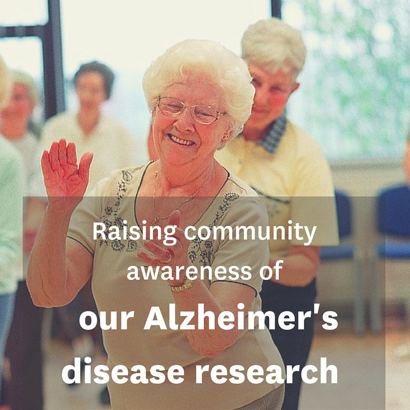Raising community awareness of our Alzheimer's disease research