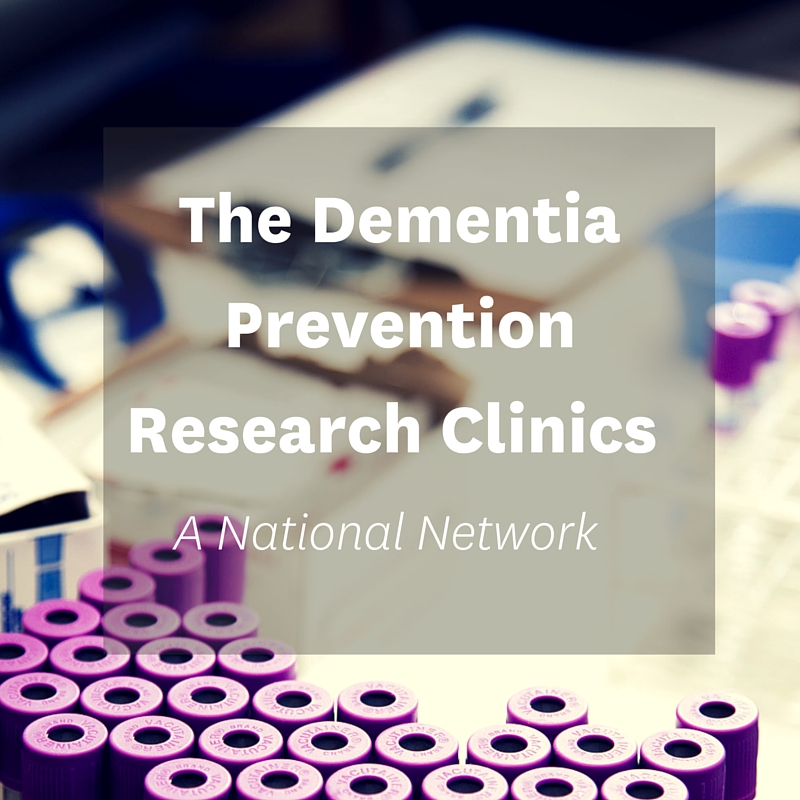 The Dementia Prevention Research Clinics: A National Network