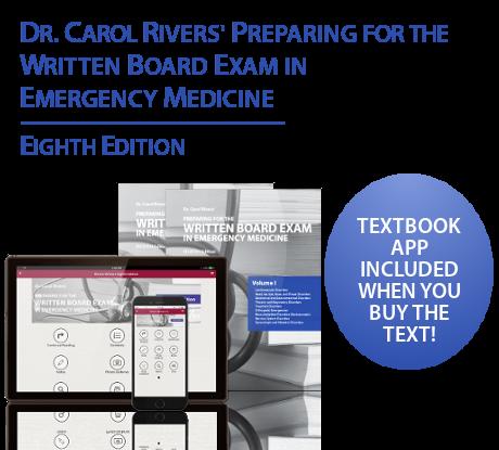 Dr. Carol Rivers' Preparing for the Written Board Exam in Emergency Medicine, 8th Ed