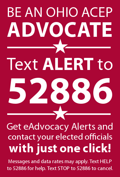 Be an Ohio ACEP Advocate - Text ALERT to 52886