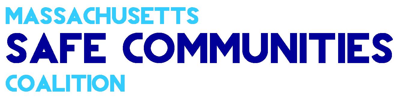 Massachusetts Safe Communities Coalition