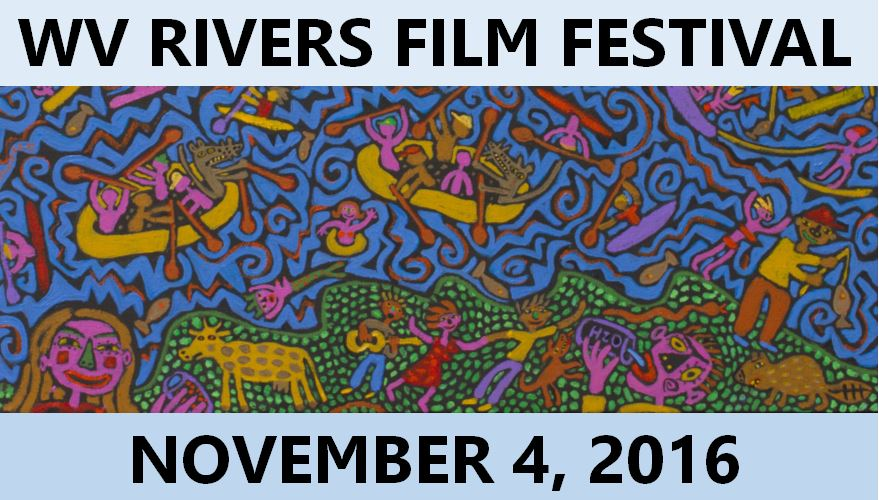http://www.wvrivers.org/make-a-difference/wv-rivers-film-festival