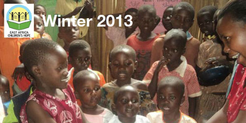 East Africa Children's Hope - Winter 2013