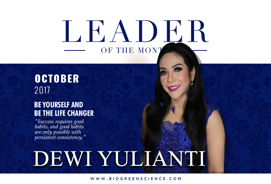 Dewi Yulianti -- Be Yourself and Be The Life Changer | Leader of the Month October 2017 Edition