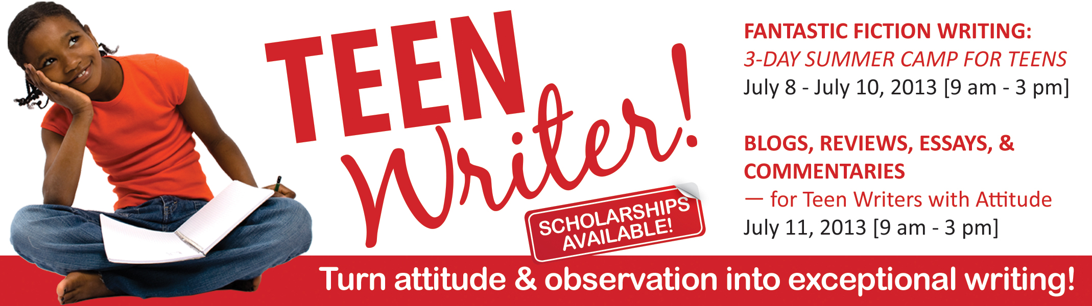 2013 Teen Writer Camps