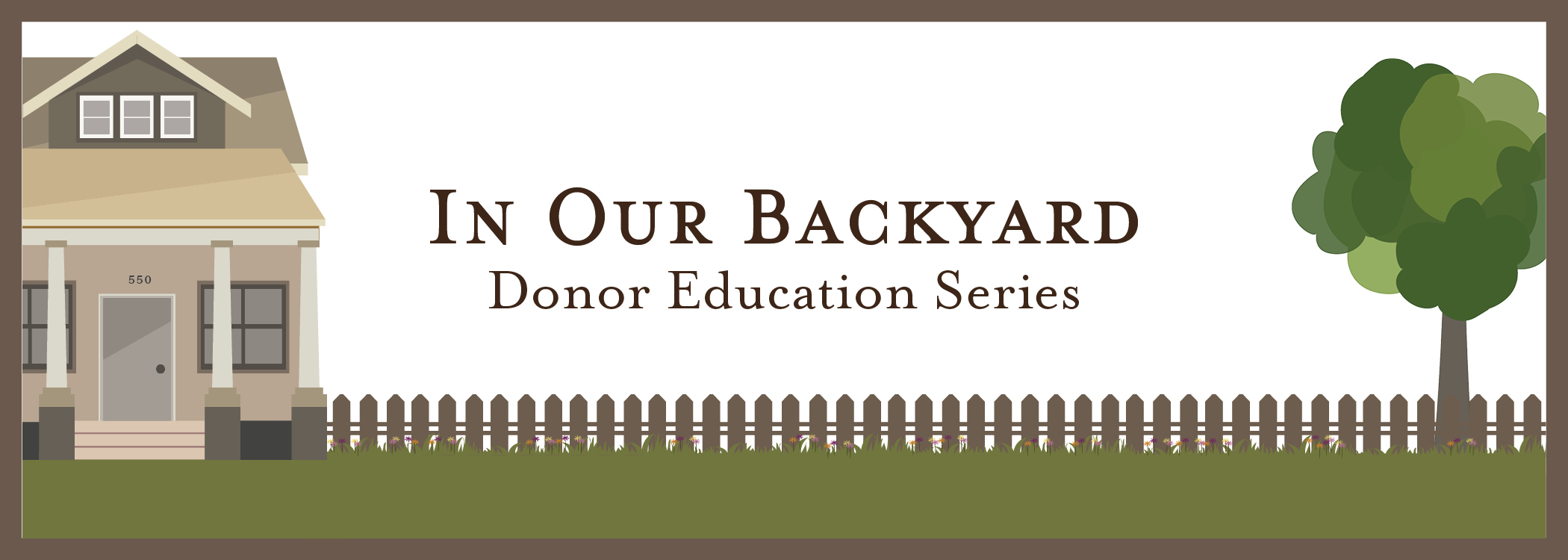 In Our Backyard Donor Education