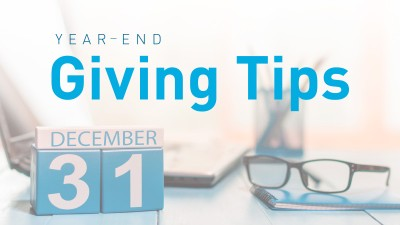 Year-End Giving Tips