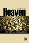 Heaven, a World of Love by Jonathan Edwards