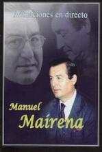Actuaciones en directo de Manuel Mairena