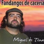 Fandangos de cacería de Miguel de Tena