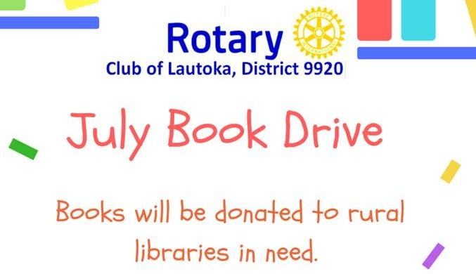 [ RC Lautoka Kid's Book Drive. Call Lisa 948-6438 or Ruth 719-6568 ]