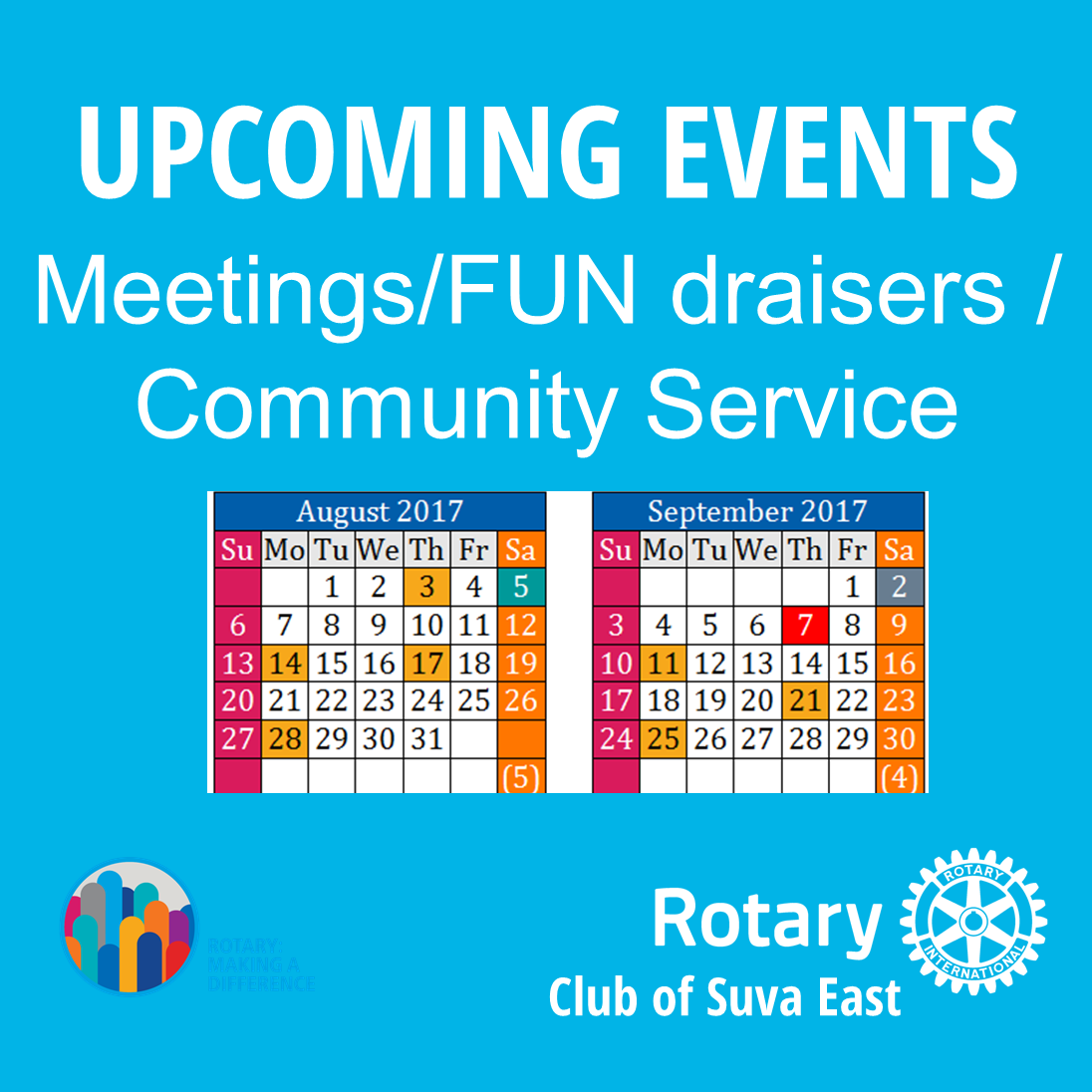 UPCOMING EVENTS Meetings/FUN draisers / Community Service
