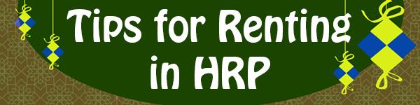 Tips for Renting in Hari Raya Puasar