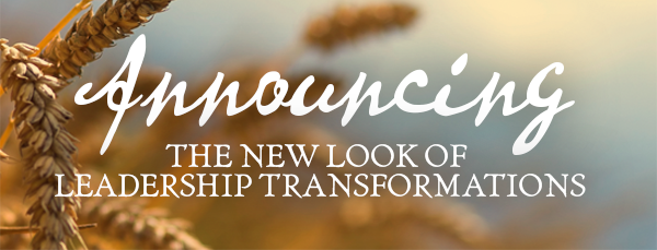 Announcing the new look of Leadership Transformations