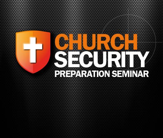 Church Security Preparation Seminar