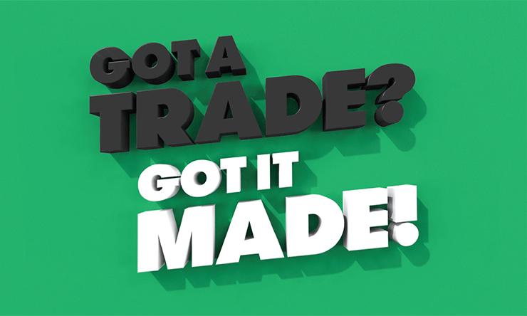 Got a Trade! Week