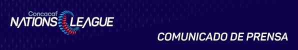 Liga de Naciones de CONCACAF 2018. D144cadc-0812-4c13-8ab9-09e300b40ae5