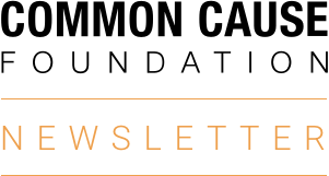 Common Cause Foundation Newsletter