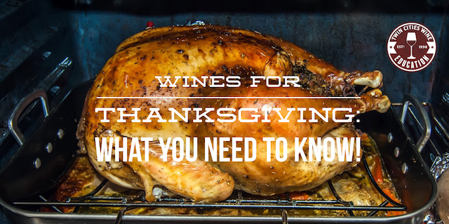 Wines for Thanksgiving: What you need to know