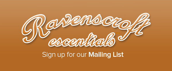 Sign up for the Ravenscroft Escentials Mailing List
