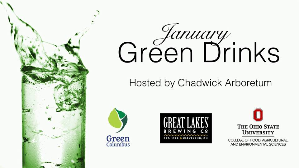 January Green Drinks hosted by chadwick arboretum