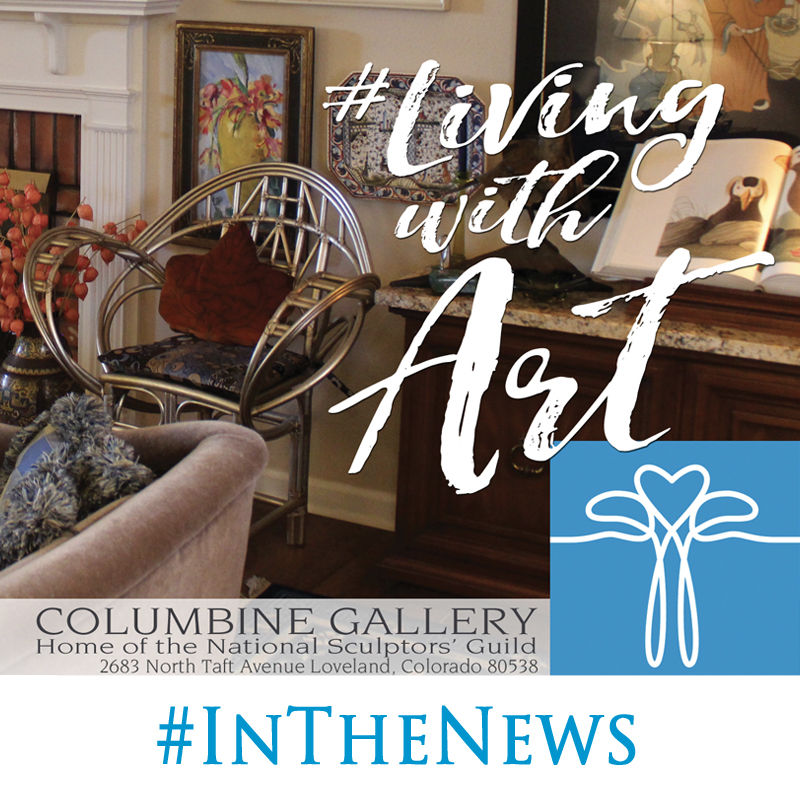Look for our ad and tips from John in a feature article in the new publication Northern Colorado HOME this November, all about #LivingWithArt. We'll also instagram some of our favorite interior placements from our collector's homes over the next few months, start following us now! #FeedYourCreativeSpirit  Shop online this Fall and use Coupon Code: LivingWithArt for a special incentive on your next artwork.