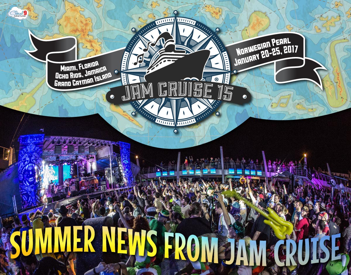 Summer News From Jam Cruise