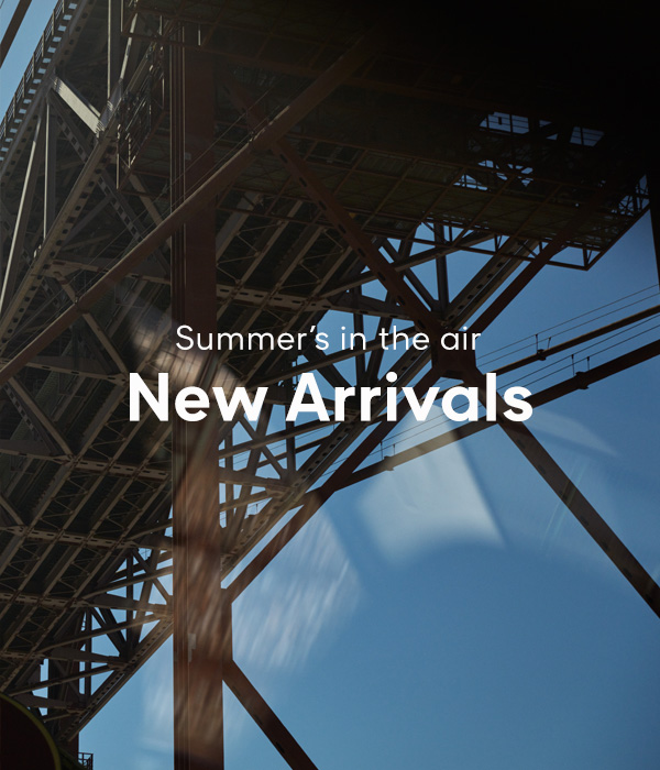 Summer's in The Air | Discover our New Arrivals Now
