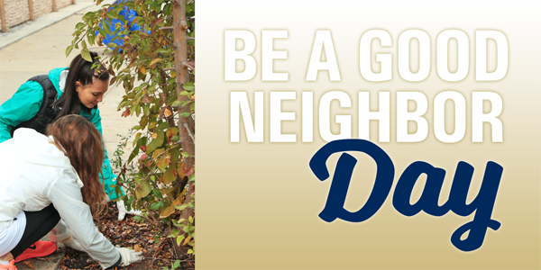 Be A Good Neighbor Day: April 2