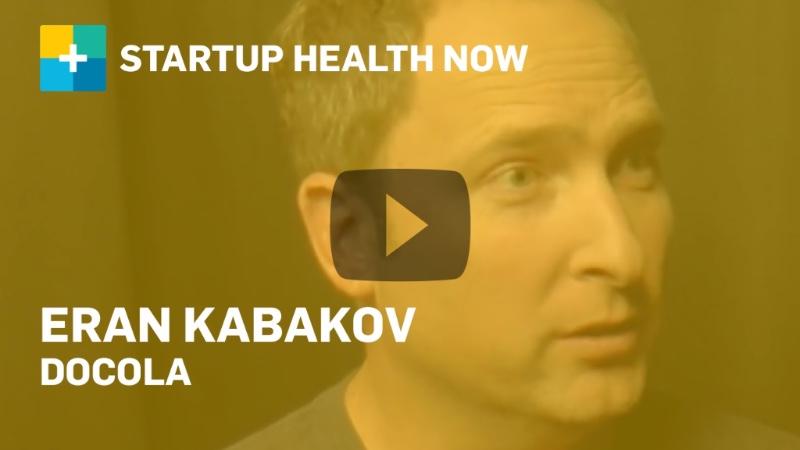 Eran Kabakov, Docola, on StartUp Health NOW