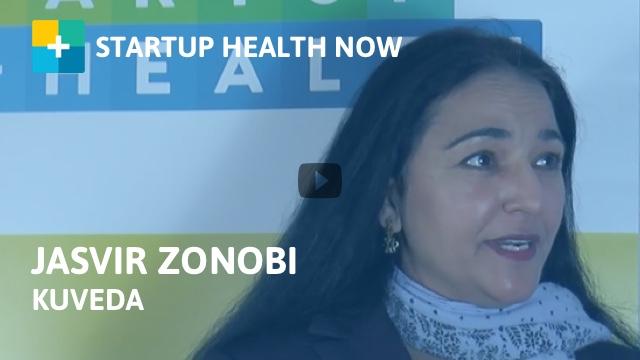 Jasvir Zonobi, Kuveda, on StartUp Health NOW