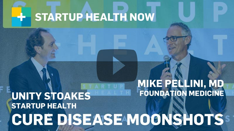 StartUp Health NOW: Cure Disease Moonshots